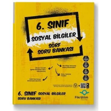 6.SINIF FİKRİBİLİM SOSYAL BİLGİLER SORU BANKASI